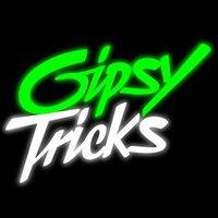 gipsytricks